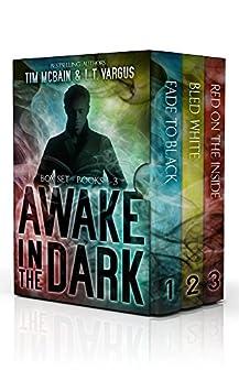 The Awake in the Dark Series - Books 1-3 (The Awake in the Dark Series Box Set) by [McBain, Tim, Vargus, L.T.]