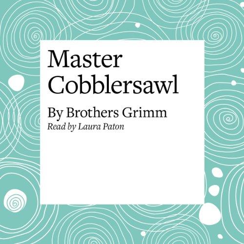 Master Cobblersawl  Audiolibri