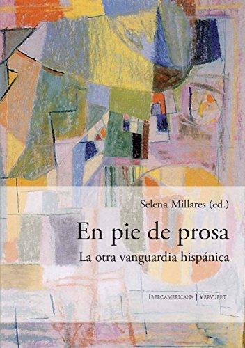 En pie de prosa: La otra vanguardia hispánica por Millares