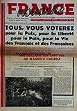 france nouvelle no 167 du 26 02 1949 tous vous voterez pour la paix pour la liberte pour le pain pour la vie des francais et des francaises une declaration capitale de maurice thorez que feriez vous si l armee rouge occupait paris ?
