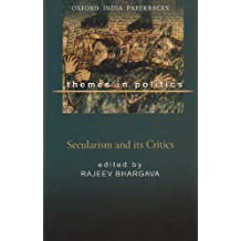 Secularism And Its Critics: Themes In Politics