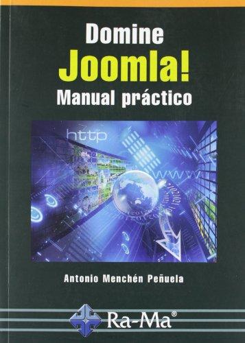 Domine Joomla! : manual práctico por Antonio Menchén Peñuela