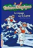 Telecharger Livres La cabane magique Tome 07 Le voyage sur la lune (PDF,EPUB,MOBI) gratuits en Francaise