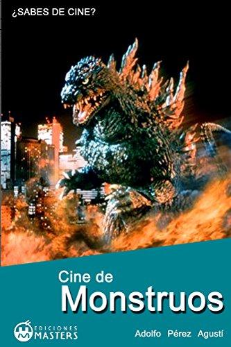Cine De Monstruos por Adolfo Pérez Agusti