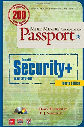 Mike Meyers' CompTIA Security+ Certification Passport, Fourth Edition (Exam SY0-401) (Mike Meyers' Certficiation Passport) by Dunkerley, Dawn, Samuelle, T. J. (2014) Paperback