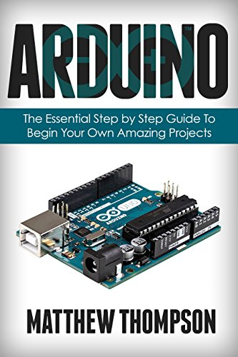 Mini Essentials Kit (Arduino: The Essential Step by Step Guide to Begin Your Own Projects (DIY Programming Projects, STEM) (English Edition))
