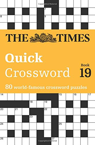 The Times Quick Crossword Book 19 (Times 2 Crossword)