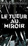 Le tueur au miroir par Mitchelli