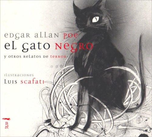 El Gato Negro / The Black Cat; The Pit and the Pendulum; The Premature Burial: Y Otros Relatos De Terror par Edgar Allan Poe