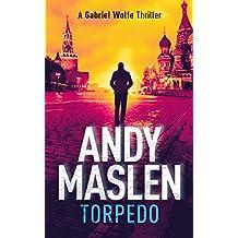 Torpedo (The Gabriel Wolfe Thrillers Book 9)