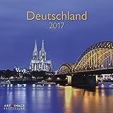 Deutschland 2017 - Landschaftskalender Heimat , Fotokalender A&I , Sehenswürdigkeiten 2017, Wandkalender 2017 - 30 x 30 cm