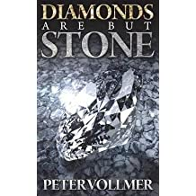 [ DIAMONDS ARE BUT STONE (STANDARD) ] Vollmer, Peter (AUTHOR ) Sep-17-2014 Paperback