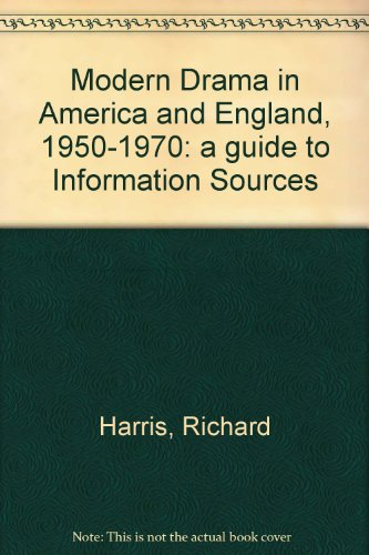 Modern Drama in America and England, 1950-1970: a guide to Information Sources