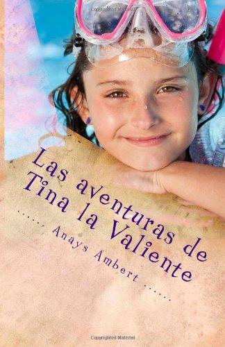 Las aventuras de Tina la Valiente