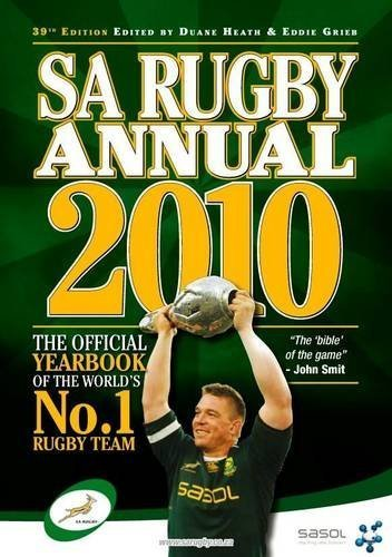 2010 SA Rugby Annual: The Official Yearbook of the World's No.1 Rugby Team by (2009-12-01) par Unknown