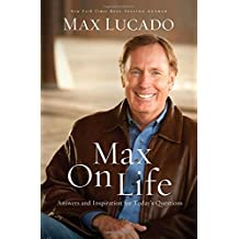 Max On Life - Answers and Inspiration for Today's Questions