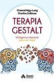 Terapia Gestalt: Inteligencia relacional para vivir mejor