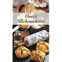 Oma's Küchenschätze: Die beliebtesten Rezepte, die Großmutter noch wusste (KOMPASS-Kochbücher, Band 1748)