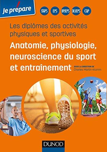 Diplômes des activités physiques et sportives : Anatomie, physiologie de l'exercice sportif et entraînement (Je prépare)
