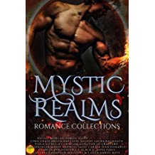 Mystic Realms: A Limited Edition Collection of Paranormal & Urban Fantasy Romances (English Edition)