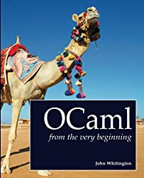 OCaml from the Very Beginning (English Edition)