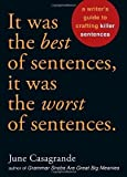 Telecharger Livres It Was the Best of Sentences It Was the Worst of Sentences A Writer s Guide to Crafting Killer Sentences by Casagrande June 2010 Paperback (PDF,EPUB,MOBI) gratuits en Francaise