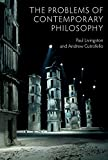 The Problems of Contemporary Philosophy: A Critical Guide for the Unaffiliated (English Edition)