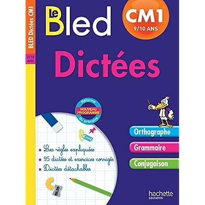 Cahier Bled - Dictées CM1