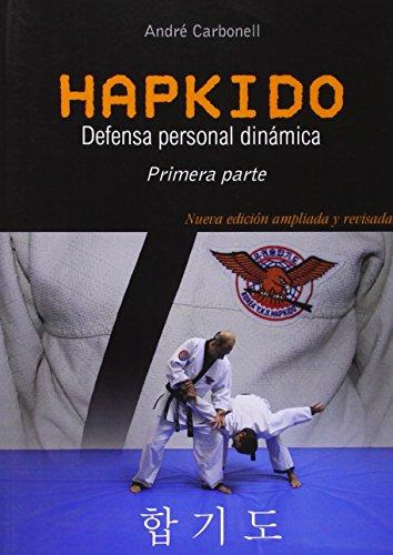 Portada del libro Hapkido 1ª pte. Defensa personal dinámica. 3ª Edición modificada