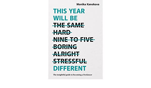 168f2b1d5c378 This Year Will Be Different  The insightful guide to becoming a freelancer  (English Edition