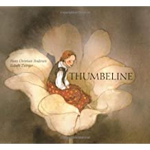 Thumbelina (A Michael Neugebauer book) by Hans Christian Andersen (2000-02-24)