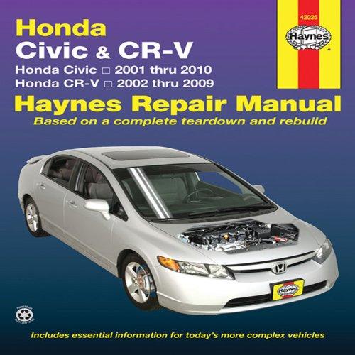 Haynes Repair Manual Honda Civic & CR-V: Honda Civic- 2001 Through 2010 / Honda Cr-v - 2002 Through 2009