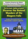 Erie Canal: Buffalo to Lockpot [Import USA Zone 1]