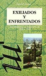 EXILIADOS Y ENFRENTADOS
