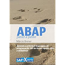 ABAP: Passo a passo (Portuguese Edition)