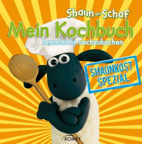 Preisvergleich Produktbild Shaun-das-Schaf-Kochbuch. Shaunkost-Spezial