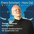 Gal: Symphony No. 1, Schubert: Symphony No. 6