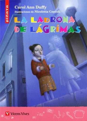 La Ladrona De Lagrimas-piñata (Colección Piñata) - 9788431695767 por Carol Ann Duffy