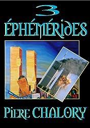 3 éphémérides