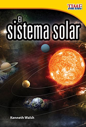 El sistema solar (The Solar System) (TIME FOR KIDS® Nonfiction Readers) por Teacher Created Materials