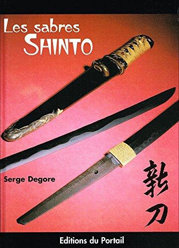 Les sabres shintô par Serge Degore