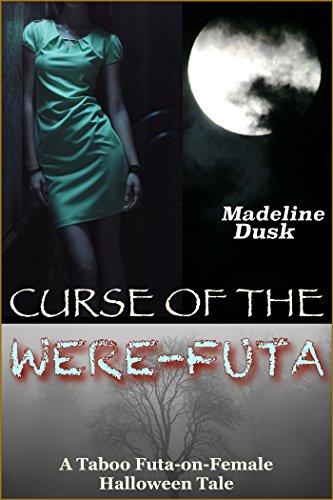 Curse of the Were-Futa: A Taboo Futa-on-Female Halloween Tale