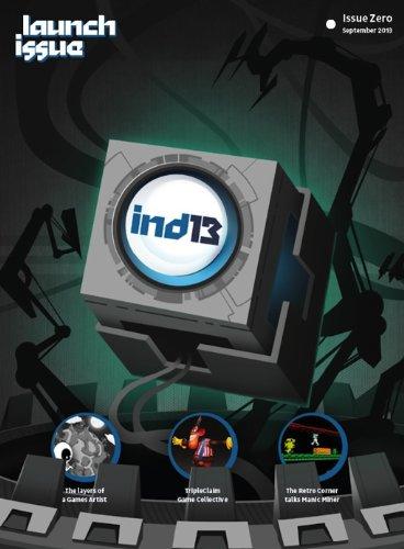 Ind13 Issue 0: Indie Games Developer Magazine (English Edition)