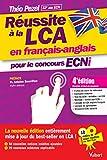Réussite à la LCA en français-anglais pour le concours ECNi - En bonus : 10 vidéos de cours par Théo Pezel à consulter en ligne !...