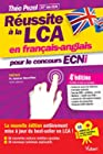 Réussite à la LCA en français-anglais pour le concours ECNi - 10 vidéos de cours par Théo Pezel à consulter en ligne !