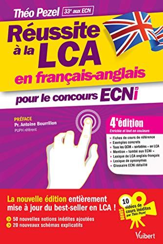 Réussite à la LCA en français-anglais pour le concours ECNi - En bonus : 10 vidéos de cours par Théo Pezel à consulter en ligne ! par Théo Pezel