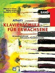 Alfred's Klavierschule für Erwachsene. Band 1 - Für mechanische und elektronische Tasteninstrumente von Amanda V. Lethco (1998) Taschenbuch