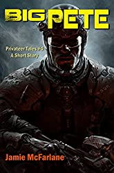 Big Pete (Privateer Tales Book 4) (English Edition)