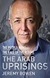 The Arab Uprisings: The People Want the Fall of the Regime