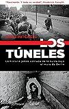 Los túneles: La historia jamás contada de la huida bajo el muro de Berlín (Ariel)